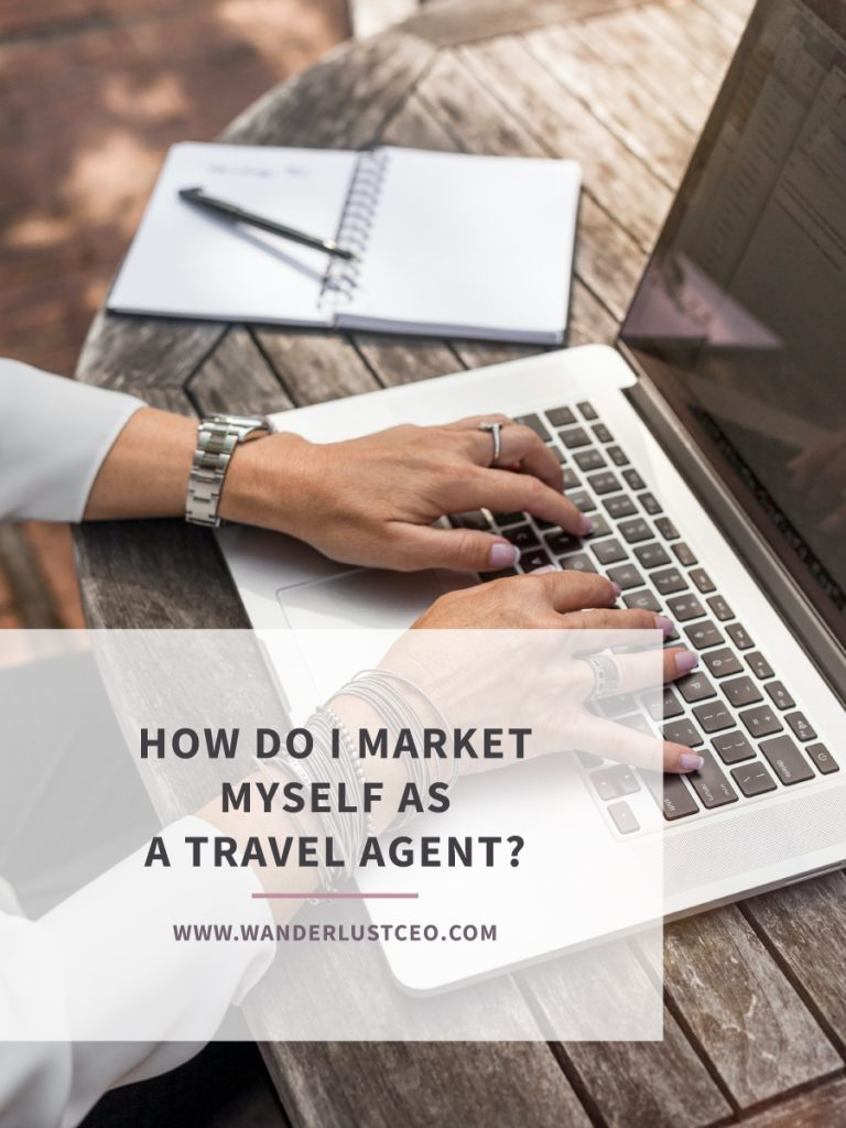 How Do I Market Myself As a Travel Agent?
