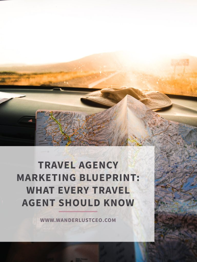 Travel Agency Marketing Blueprint: What Every Travel Agent Should Know