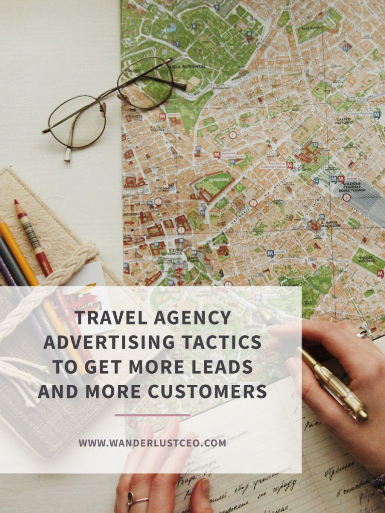 Travel Agency Advertising Tactics To Get More Leads and More Customers