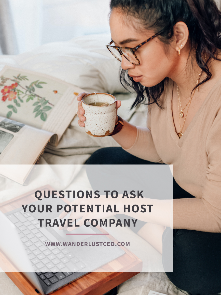 Questions to Ask Your Potential Host Travel Company