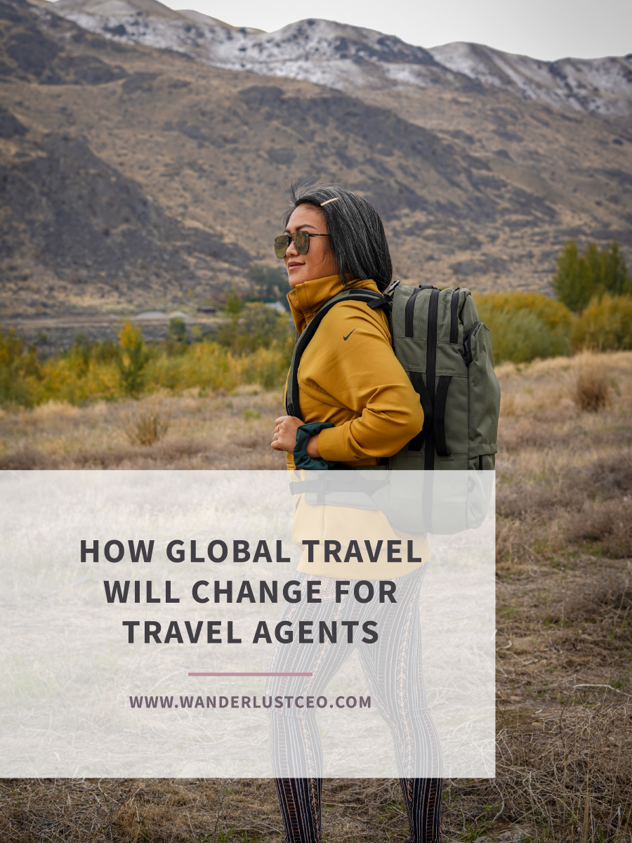 How Global Travel Will Change For Travel Agents