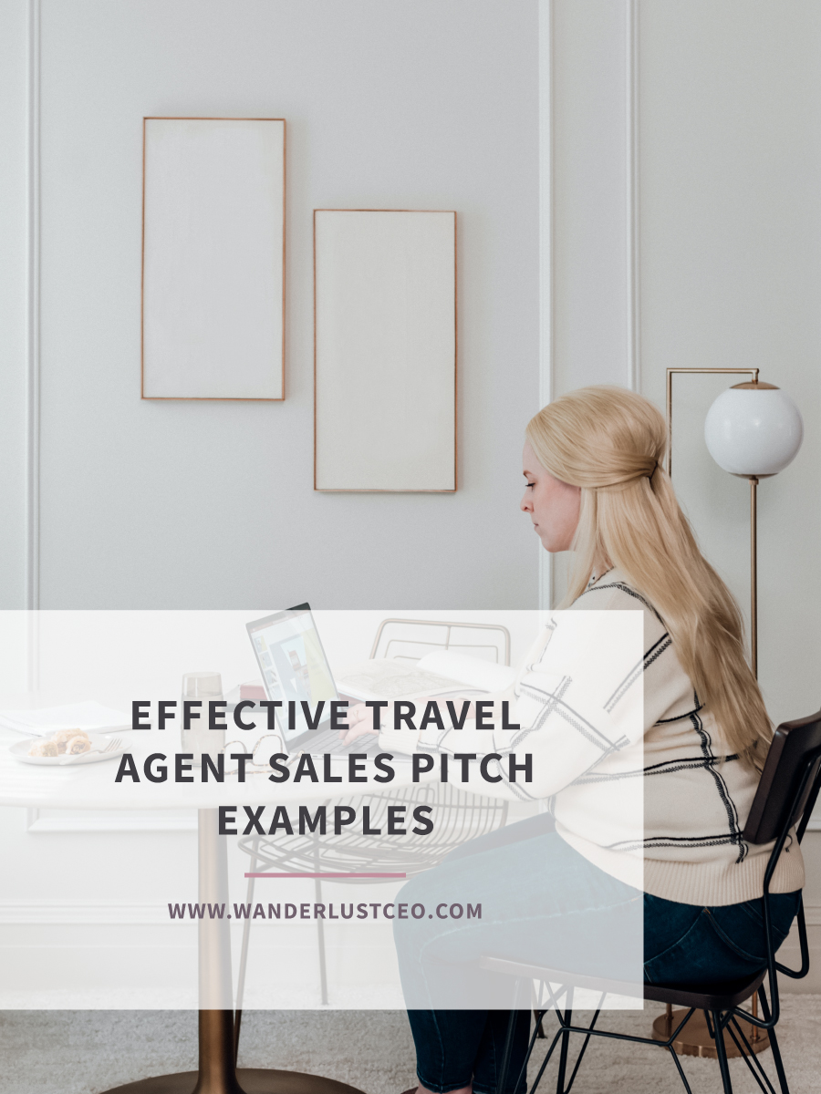 Effective Travel Agent Sales Pitch Examples