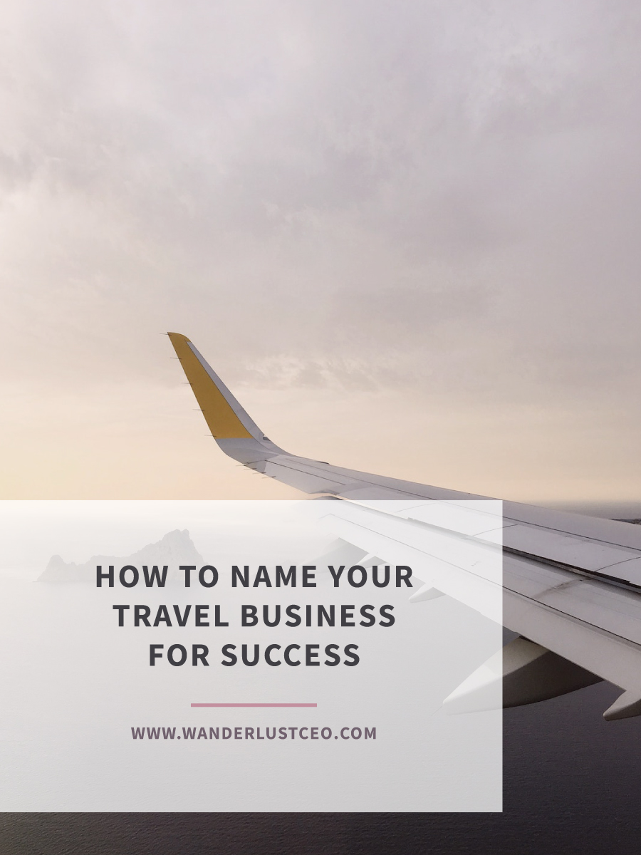 How To Name Your Travel Business For Success