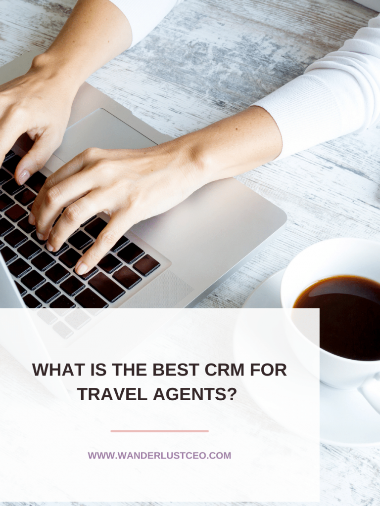 What is the Best CRM for Travel Agents?